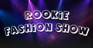 ROOKIE FASHION SHOW 跃未来
