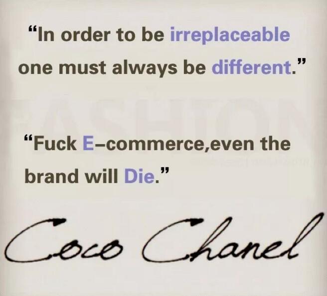 "网络杜撰的Chanel 创始人Gabrielle ""Coco"" Chanel 对电商的抵抗语录"
