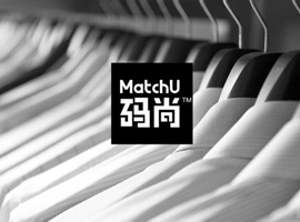 "AI男士轻定制平台""MatchU码尚""完成A+轮融资"