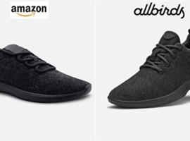 "Allbirds指责AMAZON""高仿""羊毛鞋"